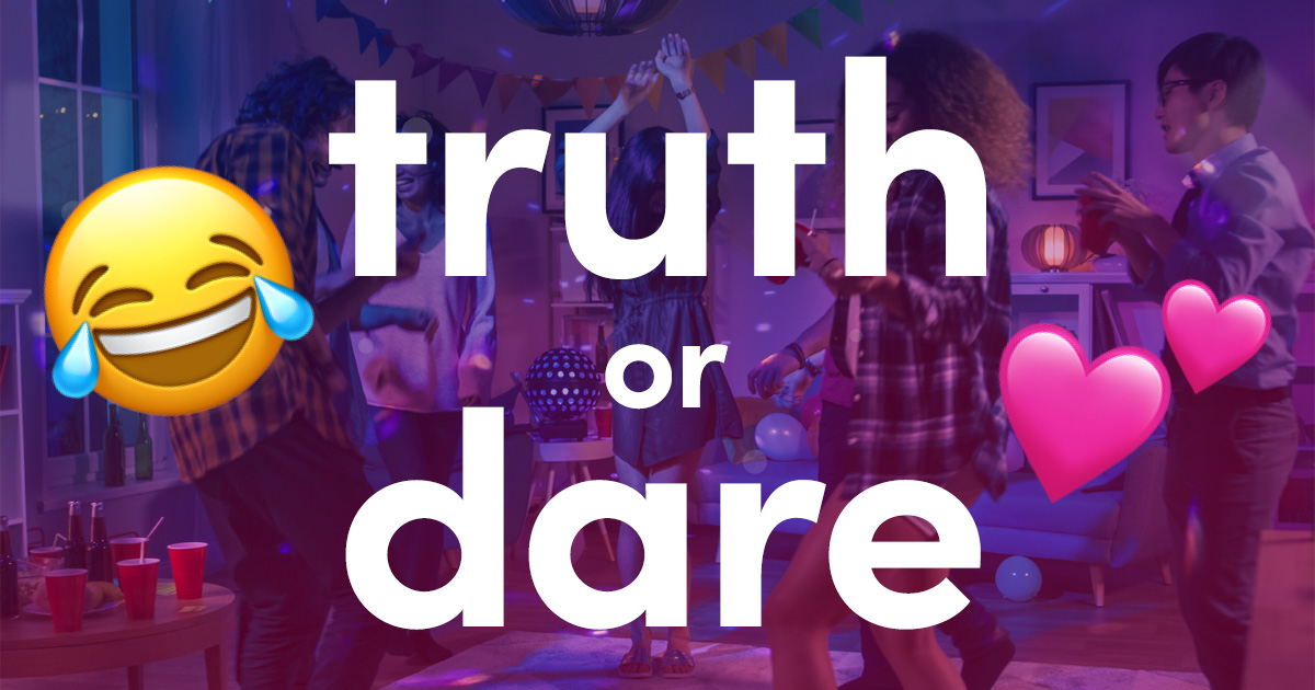 Best Truth or Dare Questions of 2020