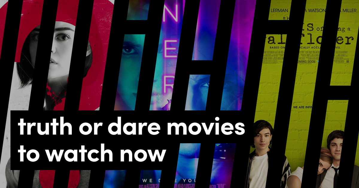 Truth or Dare Movies